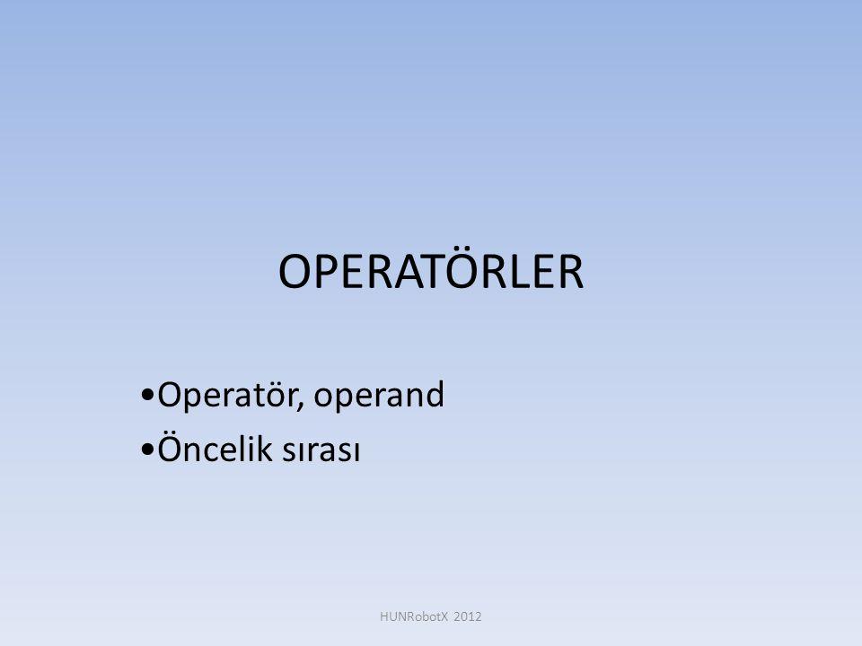 Operatör, operand Öncelik sırası