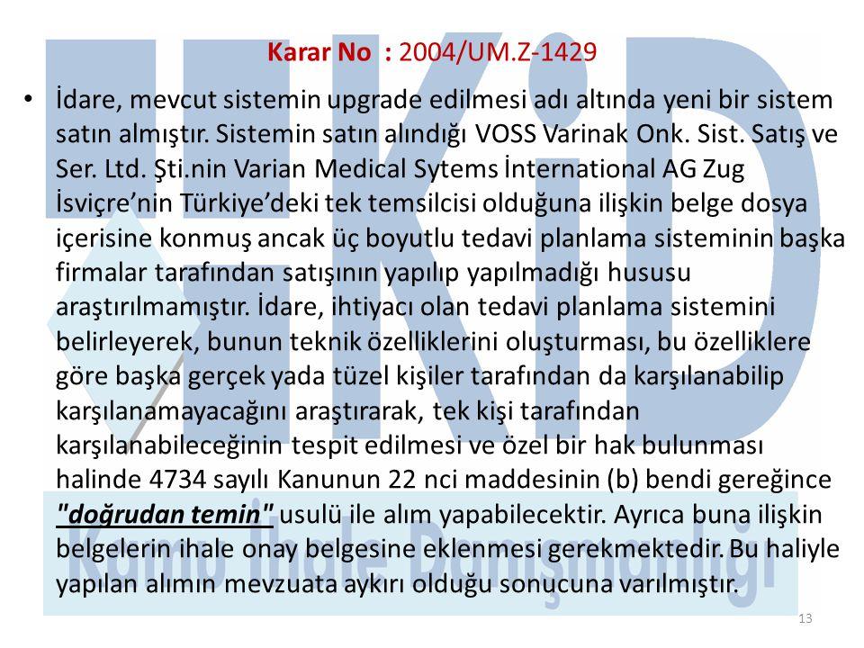 Karar No : 2004/UM.Z-1429