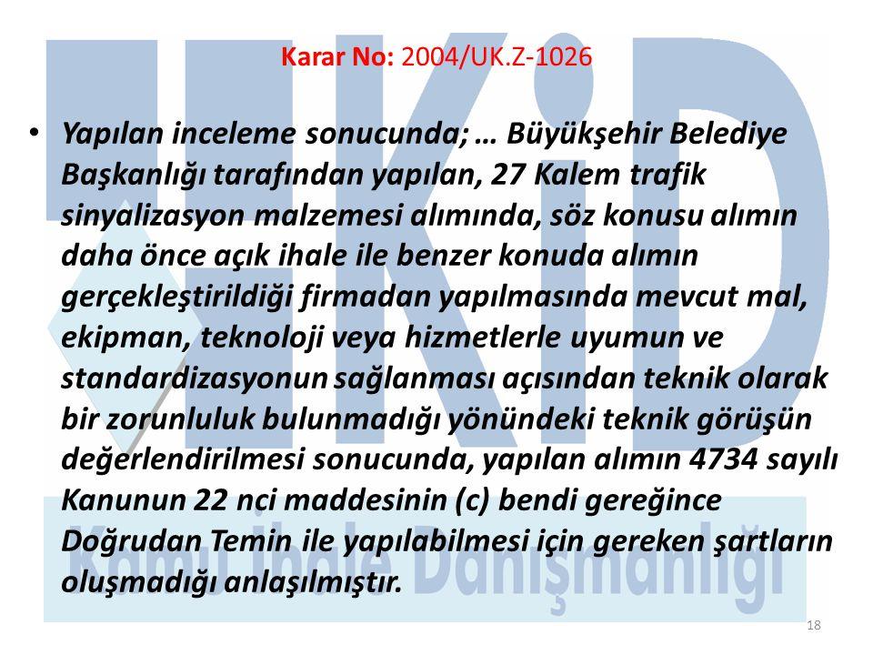 Karar No: 2004/UK.Z-1026