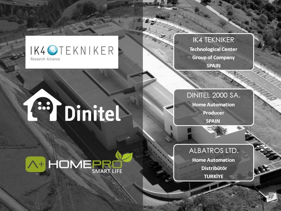 IK4 TEKNIKER DINITEL 2000 SA. ALBATROS LTD. Technological Center