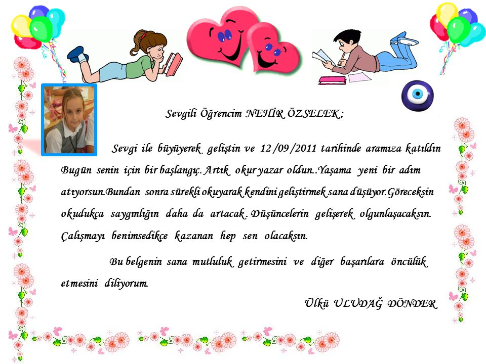 Sevgili Öğrencim NEHİR ÖZSELEK ;