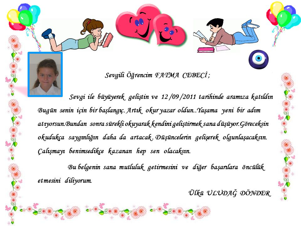 Sevgili Öğrencim FATMA CEBECİ ;