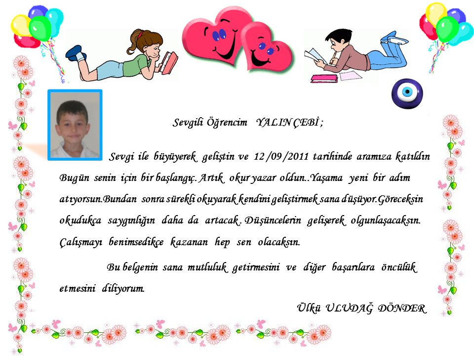 Sevgili Öğrencim YALIN ÇEBİ ;