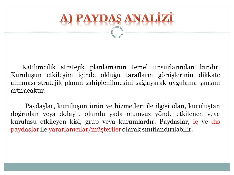 A) PAYDAȘ ANALİZİ