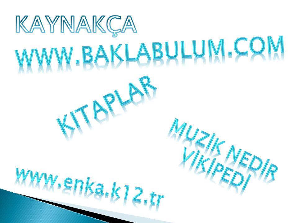 KAYNAKÇA WWW.BAKLABULUM.COM kitaplar