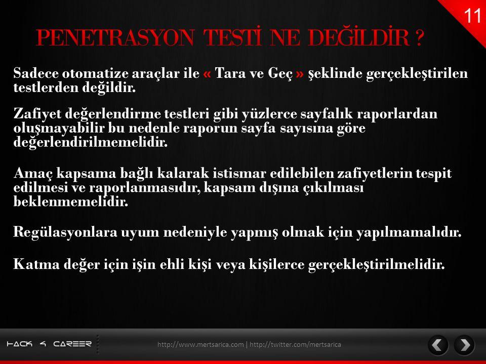 PENETRASYON TESTİ NE DEĞİLDİR