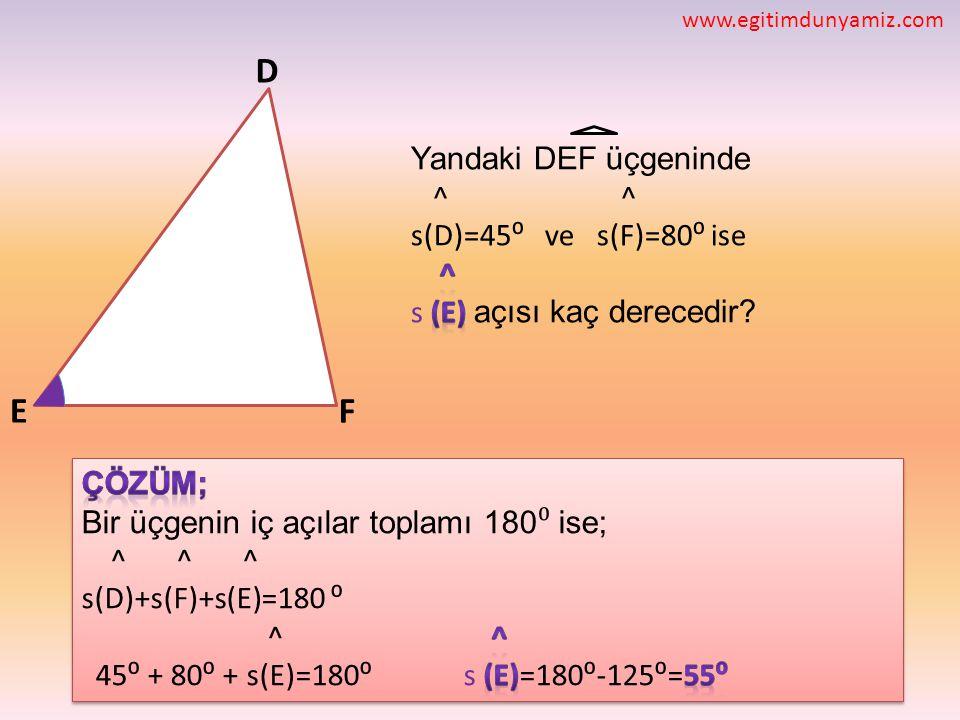 D E F Yandaki DEF üçgeninde ^ ^ s(D)=45⁰ ve s(F)=80⁰ ise ^