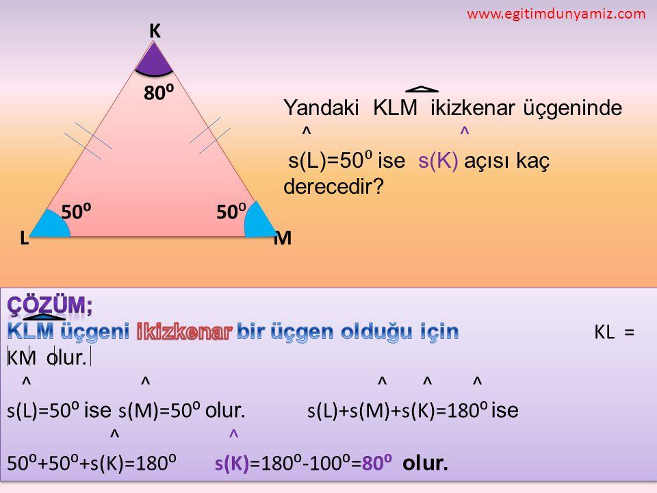 Yandaki KLM ikizkenar üçgeninde ^ ^ 80⁰
