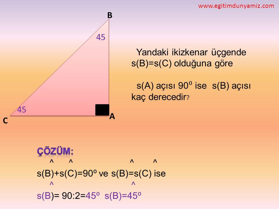 Yandaki ikizkenar üçgende s(B)=s(C) olduğuna göre