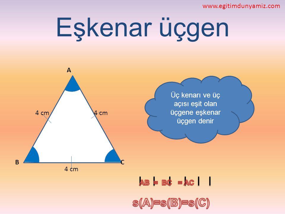 Üç kenarı ve üç açısı eşit olan üçgene eşkenar üçgen denir