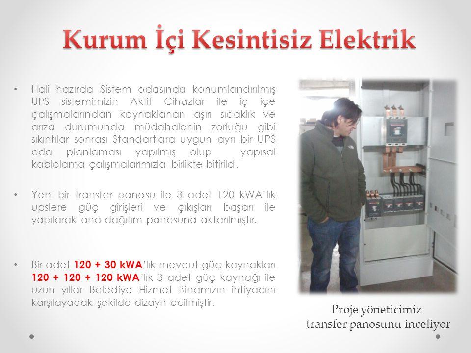 Kurum İçi Kesintisiz Elektrik
