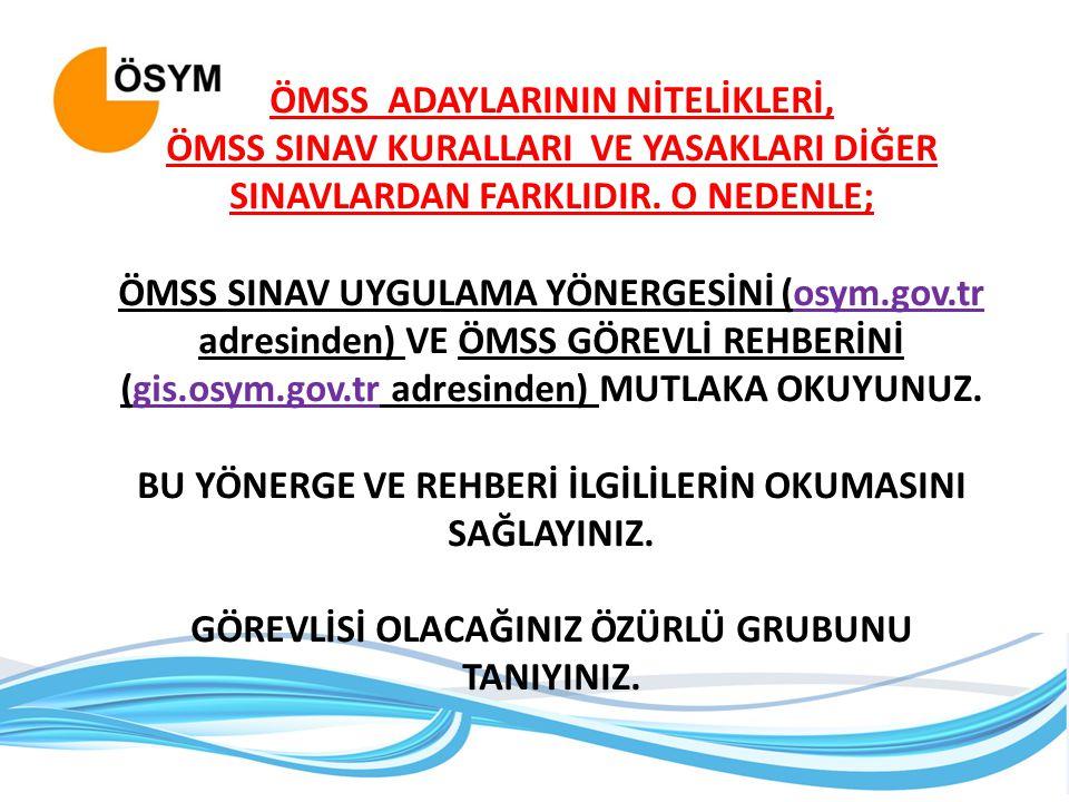 ÖMSS ADAYLARININ NİTELİKLERİ,