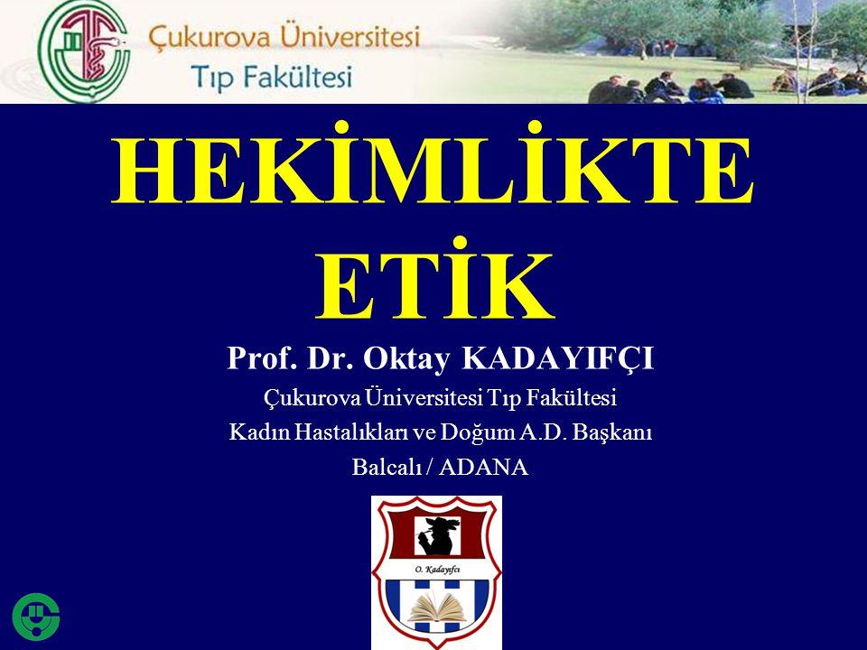 Prof. Dr. Oktay KADAYIFÇI