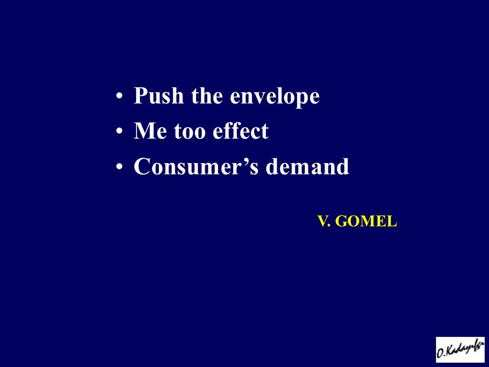 Push the envelope Me too effect Consumer's demand V. GOMEL