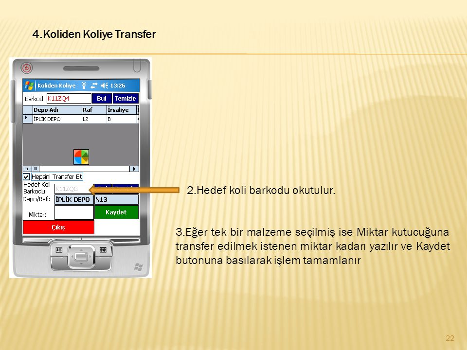 4.Koliden Koliye Transfer