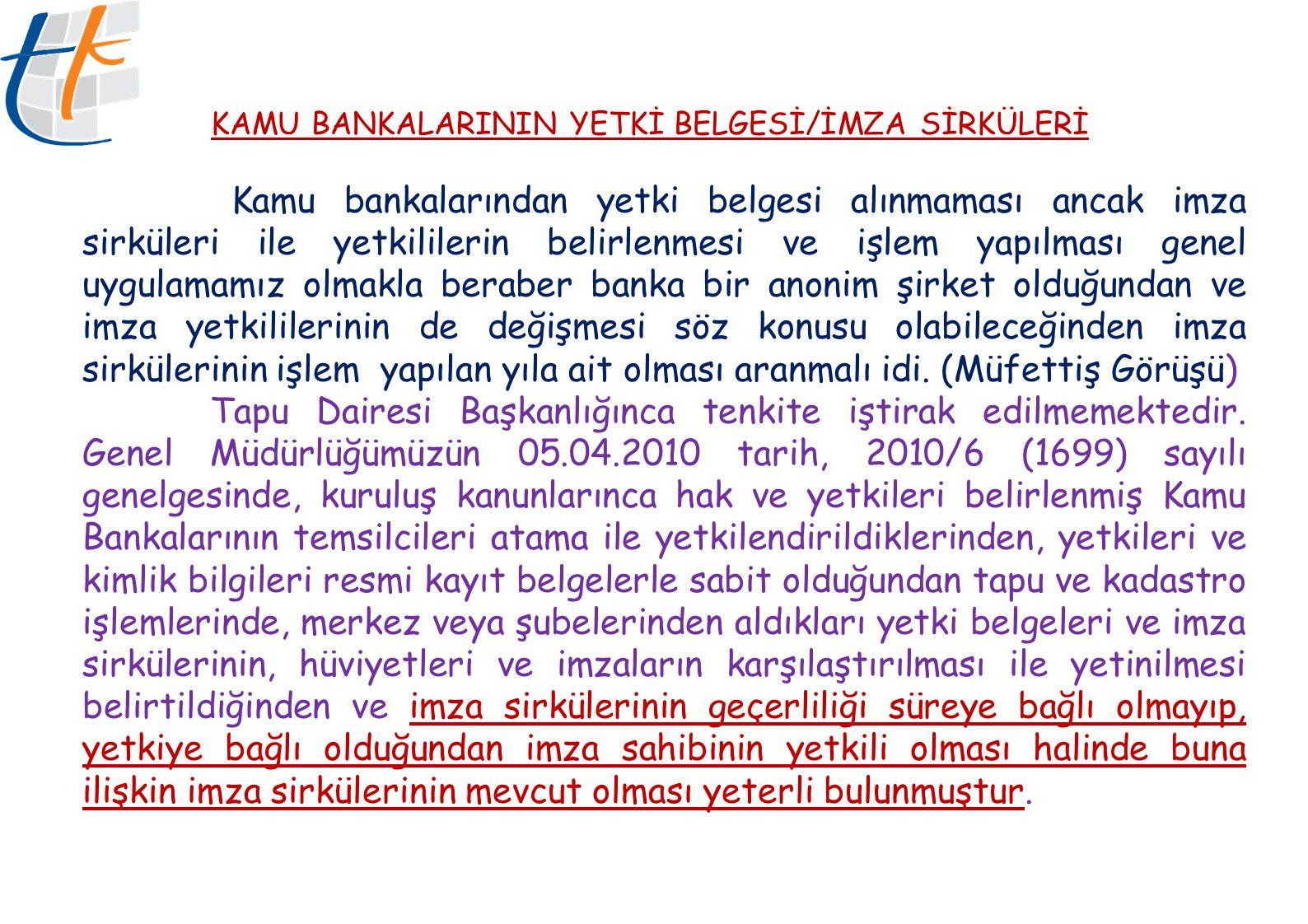 KAMU BANKALARININ YETKİ BELGESİ/İMZA SİRKÜLERİ