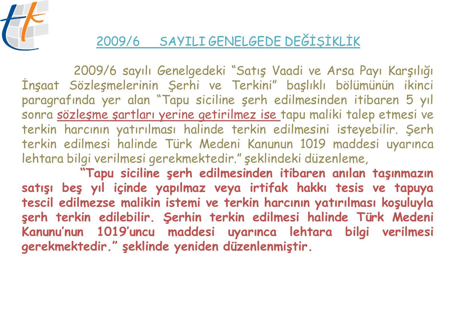 2009/6 SAYILI GENELGEDE DEĞİŞİKLİK