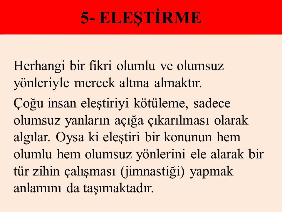 5- ELEŞTİRME