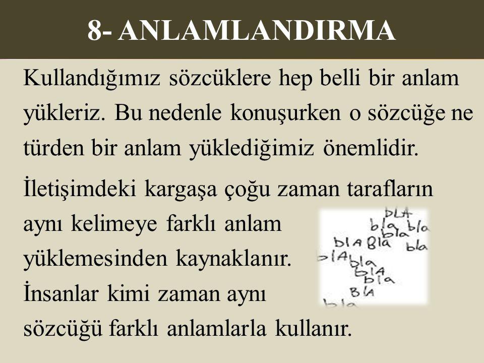 8- ANLAMLANDIRMA