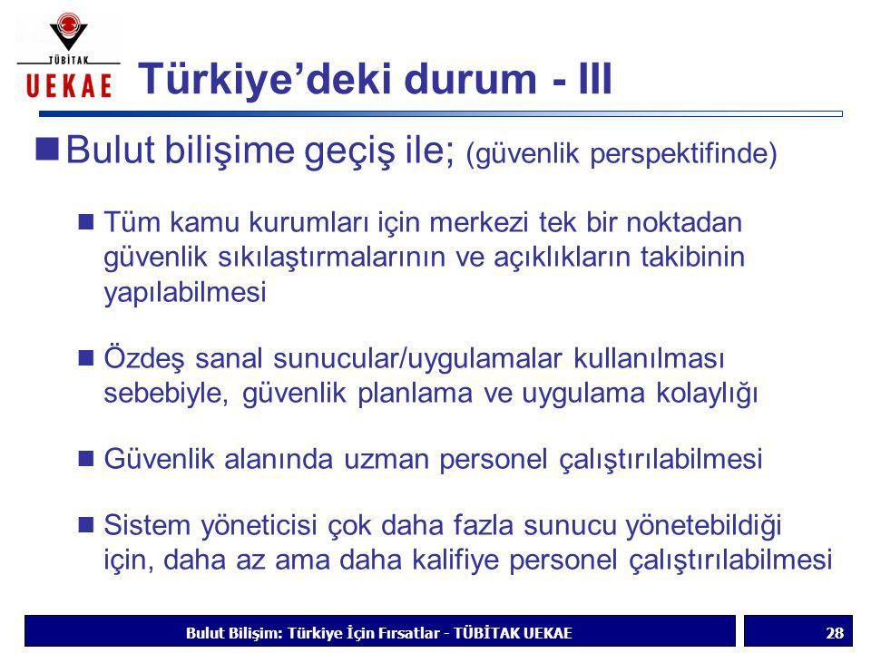 Türkiye'deki durum - III