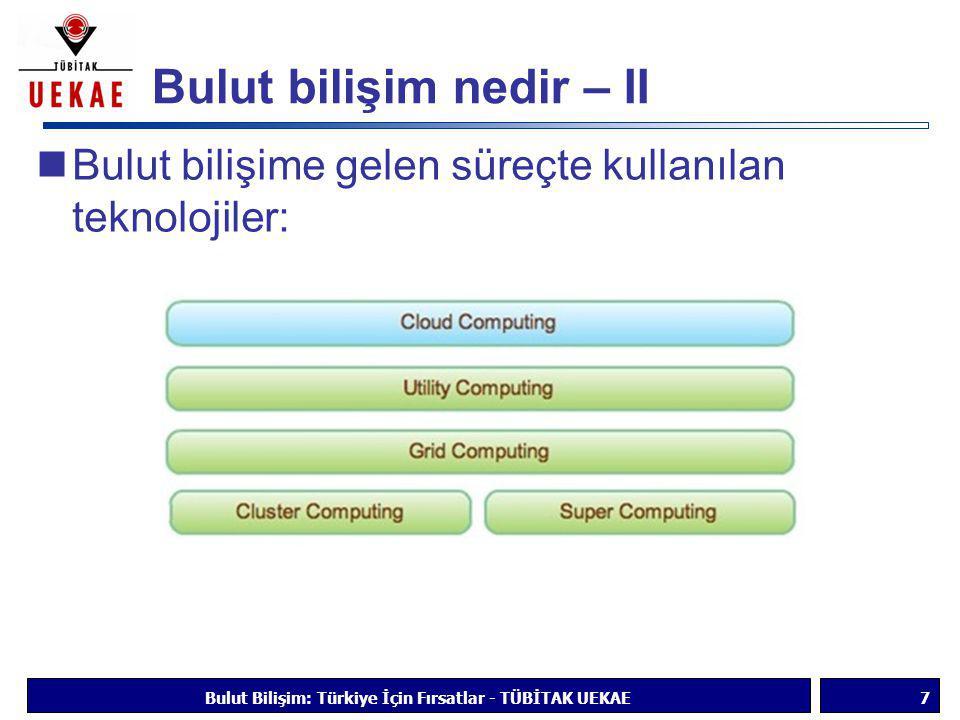 Bulut bilişim nedir – II