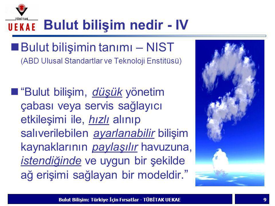 Bulut bilişim nedir - IV