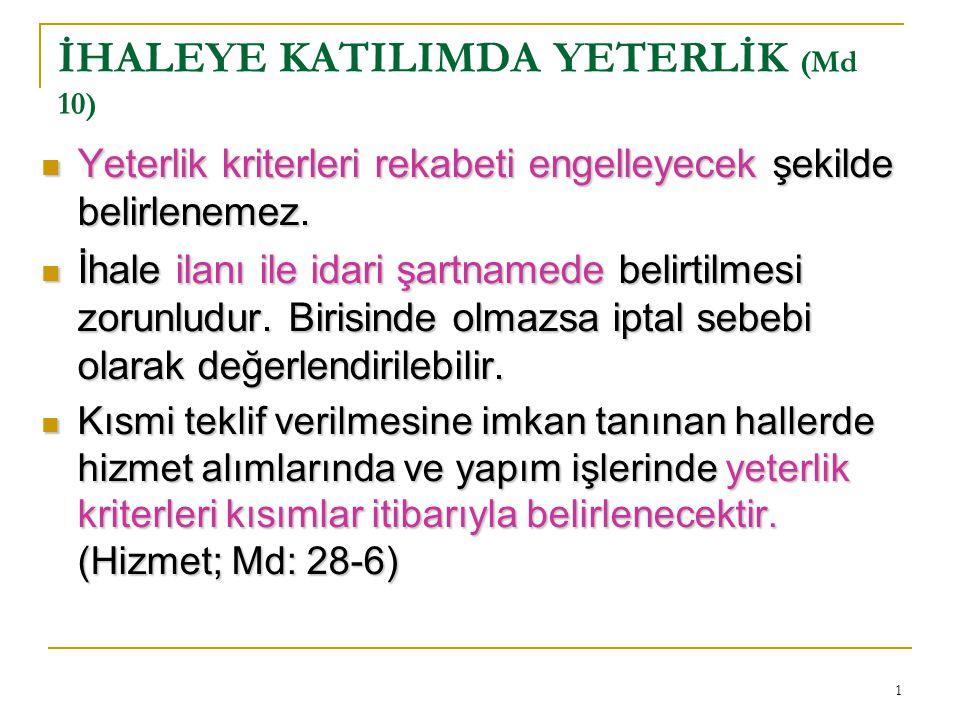 İHALEYE KATILIMDA YETERLİK (Md 10)