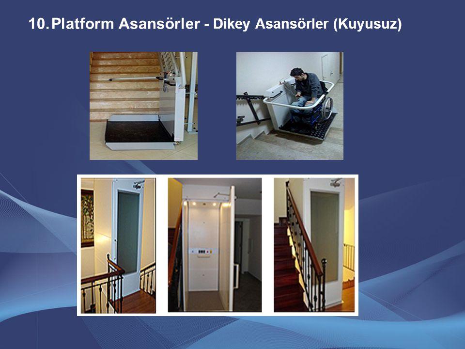 Platform Asansörler - Dikey Asansörler (Kuyusuz)