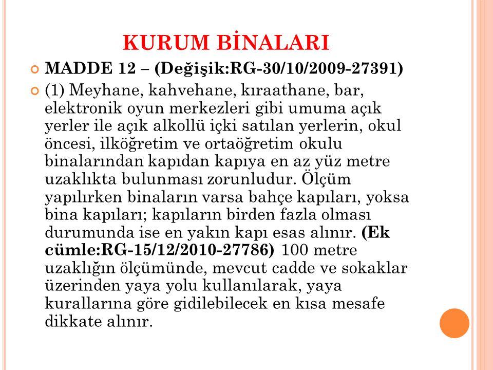 KURUM BİNALARI MADDE 12 – (Değişik:RG-30/10/2009-27391)