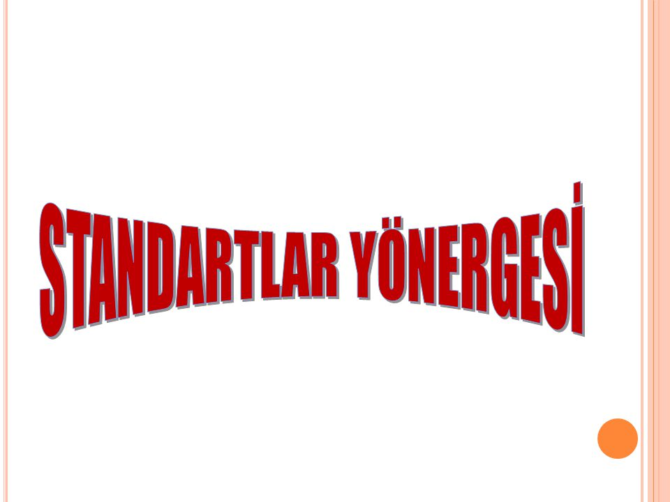 STANDARTLAR YÖNERGESİ