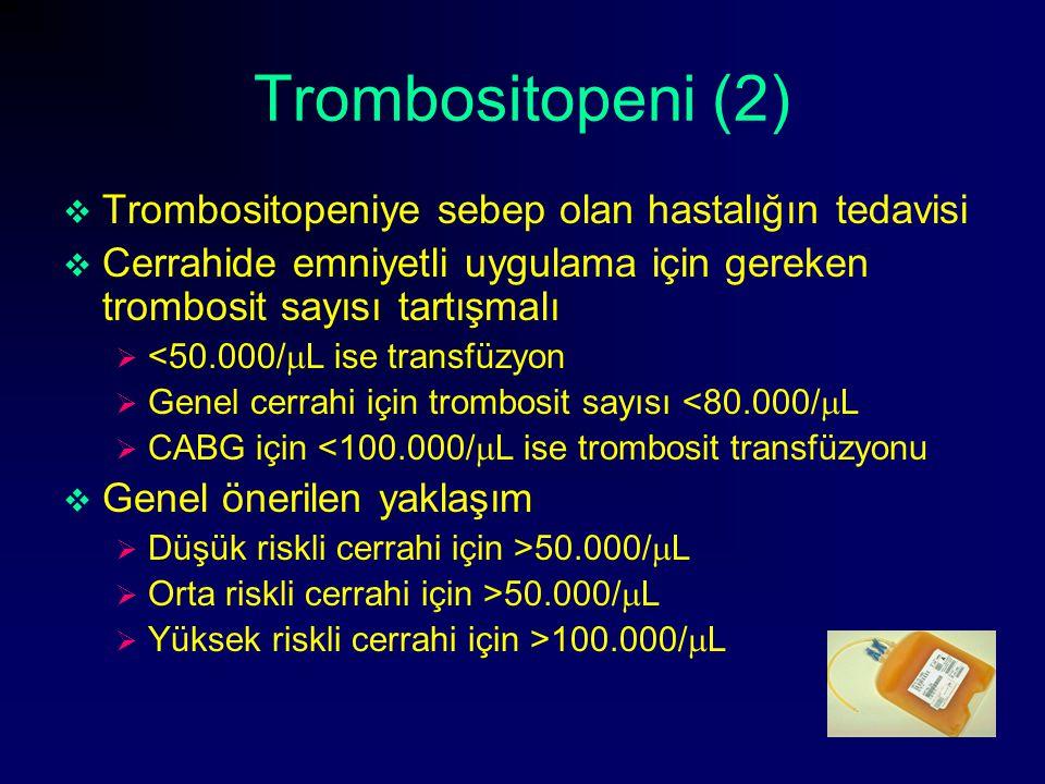 Trombositopeni (2) Trombositopeniye sebep olan hastalığın tedavisi