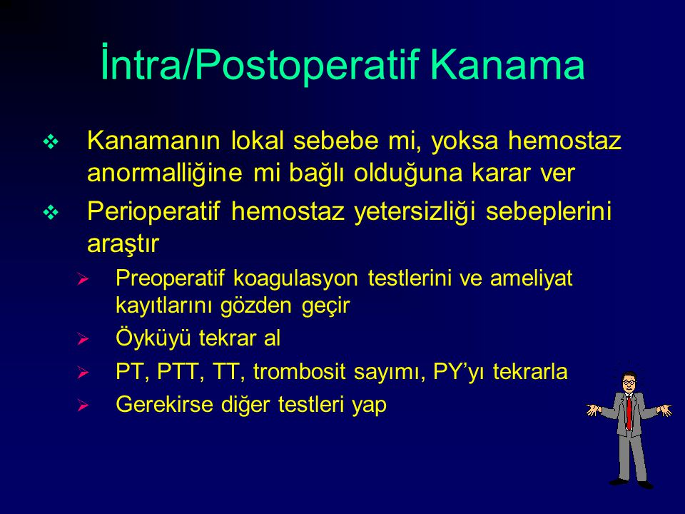 İntra/Postoperatif Kanama