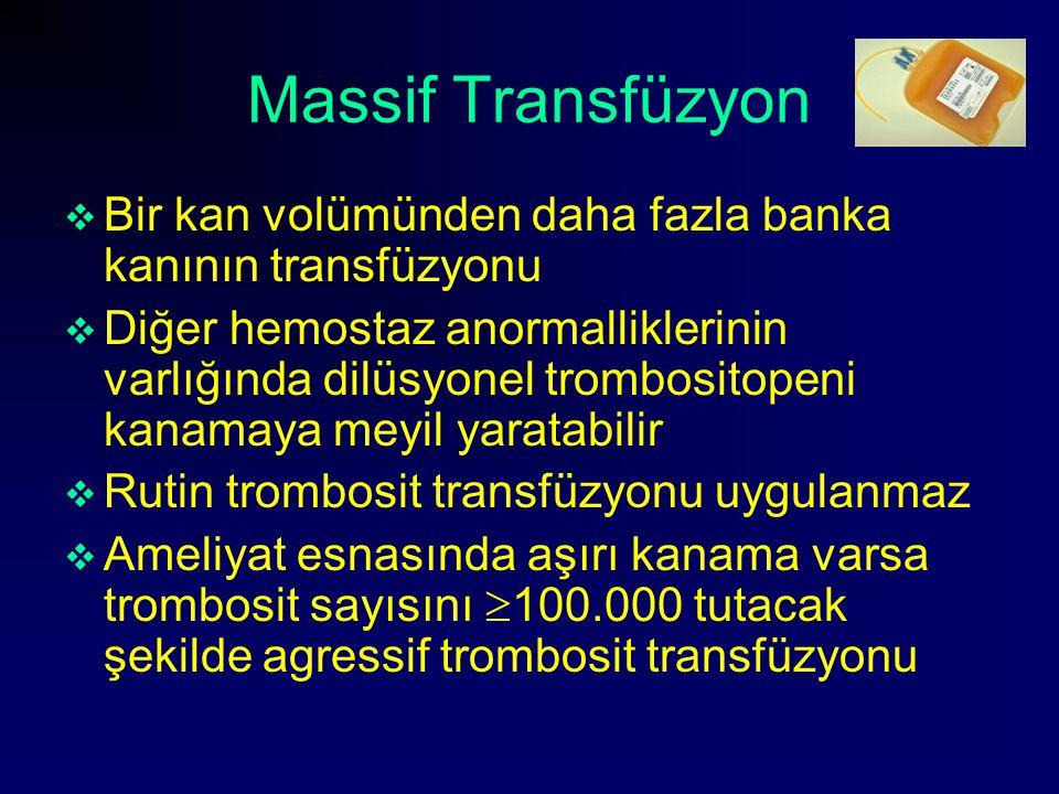 Massif Transfüzyon Bir kan volümünden daha fazla banka kanının transfüzyonu.