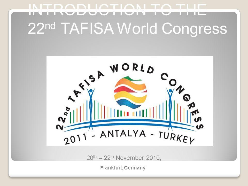 22nd TAFISA World Congress