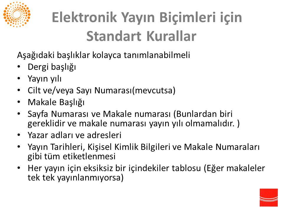 Elektronik Yayın Biçimleri için Standart Kurallar