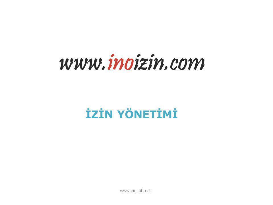 www.inoizin.com İZİN YÖNETİMİ www.inosoft.net