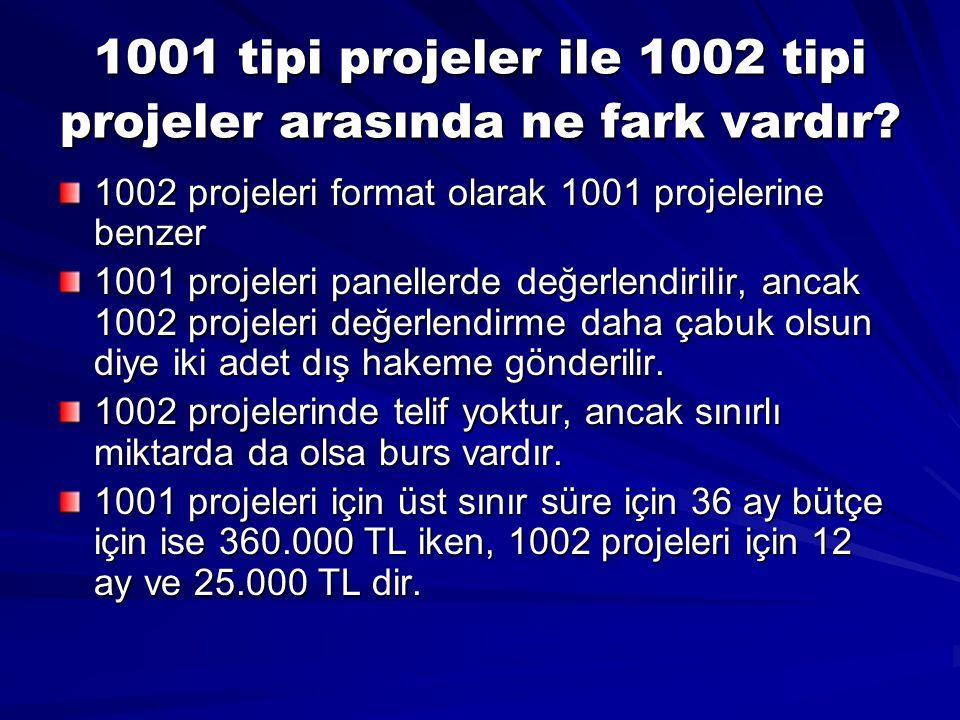 1001 tipi projeler ile 1002 tipi projeler arasında ne fark vardır