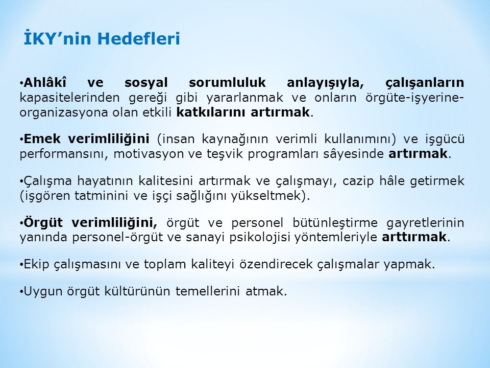 İKY'nin Hedefleri