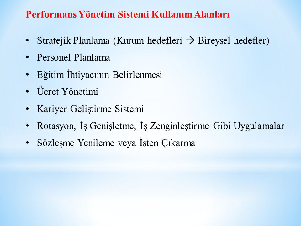 Performans Yönetim Sistemi Kullanım Alanları