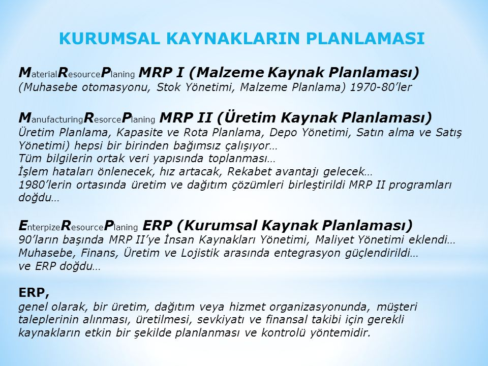 KURUMSAL KAYNAKLARIN PLANLAMASI