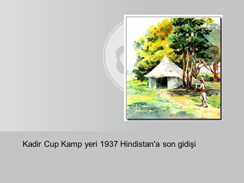 Kadir Cup Kamp yeri 1937 Hindistan a son gidişi
