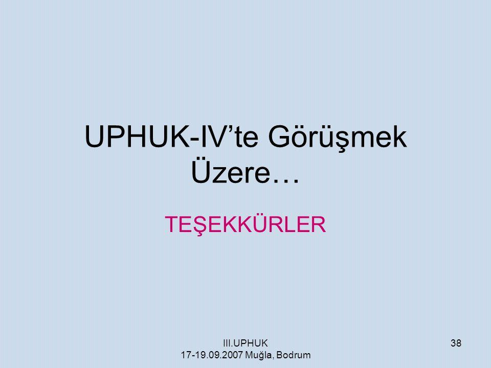 UPHUK-IV'te Görüşmek Üzere…