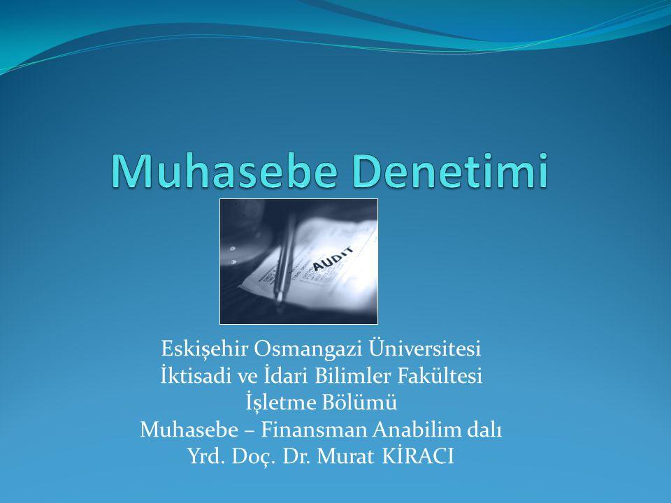 Muhasebe Denetimi Eskişehir Osmangazi Üniversitesi