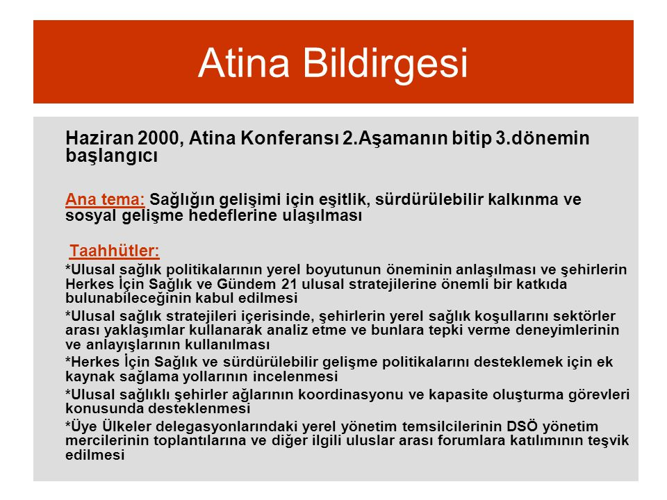 Atina Bildirgesi Haziran 2000, Atina Konferansı 2.Aşamanın bitip 3.dönemin başlangıcı.
