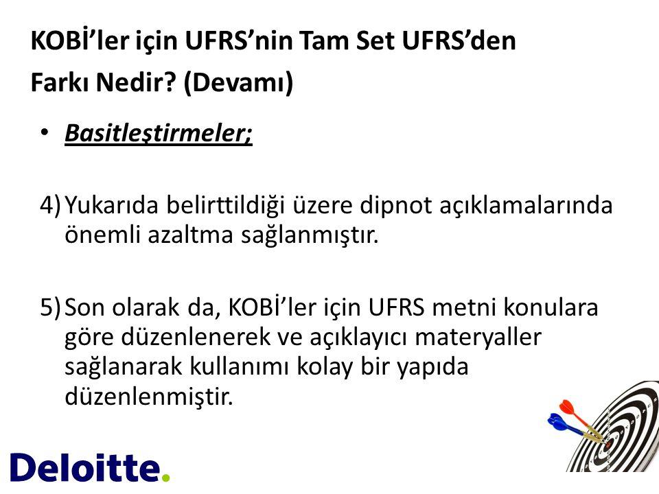 KOBİ'ler için UFRS'nin Tam Set UFRS'den Farkı Nedir (Devamı)