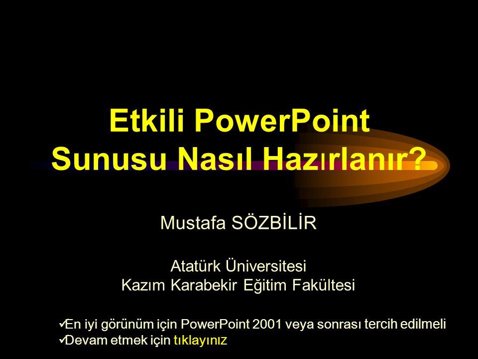 Etkili PowerPoint Sunusu Nasıl Hazırlanır