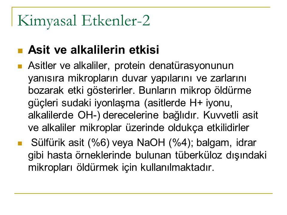 Kimyasal Etkenler-2 Asit ve alkalilerin etkisi