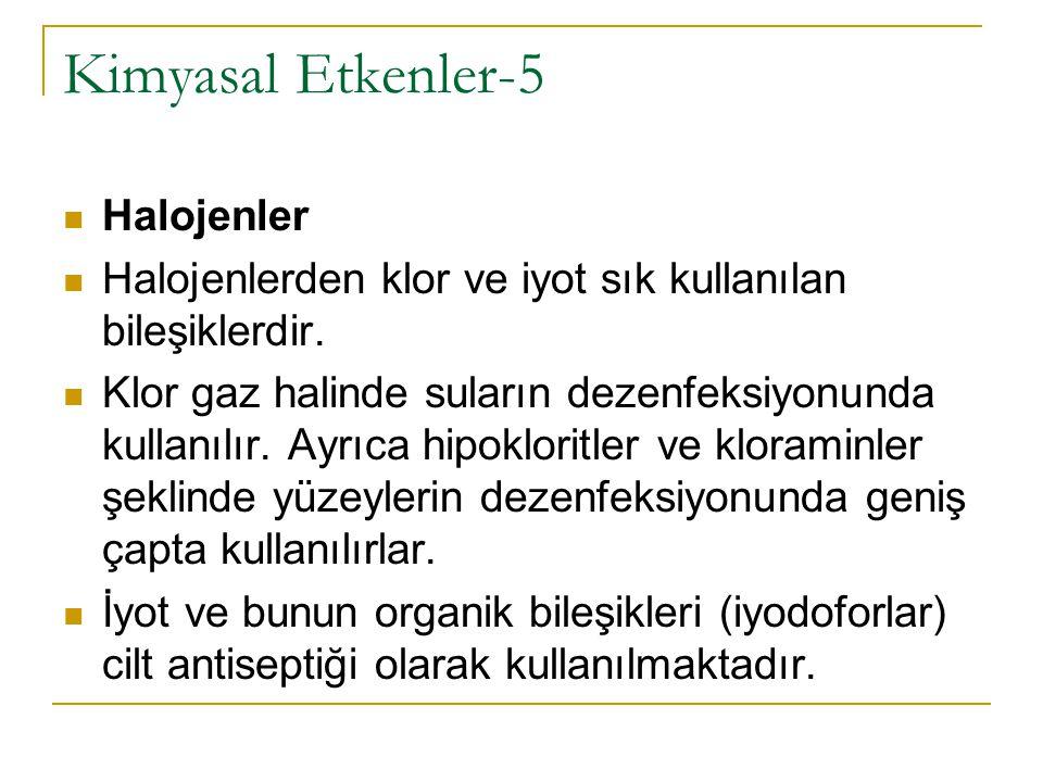 Kimyasal Etkenler-5 Halojenler