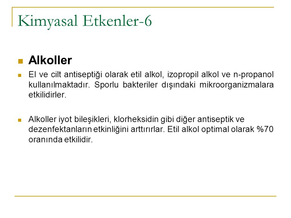 Kimyasal Etkenler-6 Alkoller