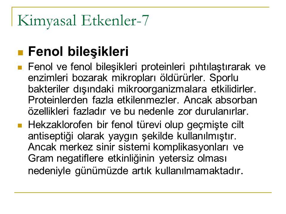 Kimyasal Etkenler-7 Fenol bileşikleri